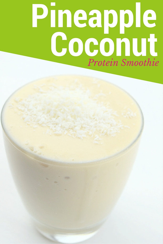Pineapple Coconut Protein Smoothie