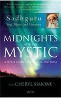 Midnights with the Mystic [Jan 30, 2010] [[Condition:Brand New]] [[Format:Paperback]] [[Edition:1st]] [[ISBN-10:8184951663]] [[binding:]] [[manufacturer:]] [[number_of_pages:]] [[publication_date:]] <br>
