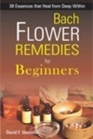 Buy Bach Flower Remedies for Beginners [Sep 30, 2008] Vennells, David online for USD 26.04 at alldesineeds