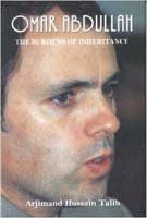 Buy Omar Abdullah: The Burdens of Inheritance [Jan 01, 2011] Talib, Arjimand Hussain online for USD 26.36 at alldesineeds