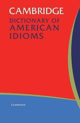 Buy Cambridge Dictionary of American Idioms [Paperback] [Sep 22, 2003] Heacock, Paul online for USD 20.98 at alldesineeds