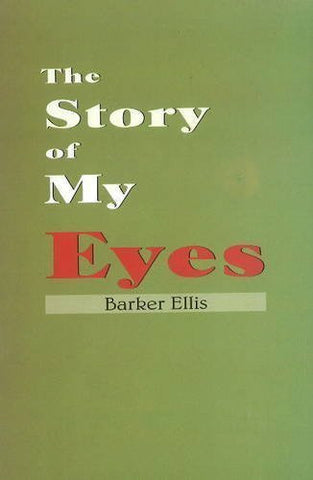 Buy The Story of My Eyes [Paperback] [Jun 30, 2004] Barker, Ellis J. online for USD 7.38 at alldesineeds