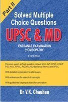 Buy Solved Multiple Choice Questions UPSC & MD Entrance Examination Part II online for USD 30.4 at alldesineeds