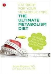 Buy The Ultimate Metabolism Diet: Eat Right for Your Metabolic Type [Dec 01, 2012 online for USD 18.04 at alldesineeds