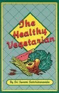 Buy Healthy Vegetarian [Paperback] [Jul 15, 2002] Satchidananda, Sri Swami online for USD 25.41 at alldesineeds