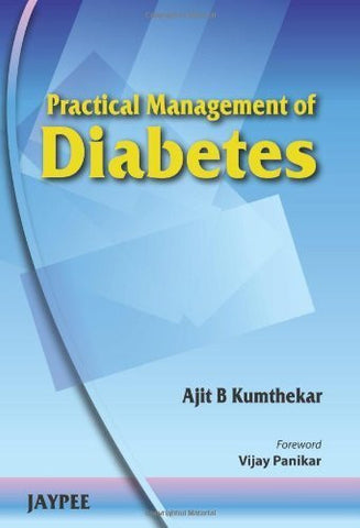 Buy Practical Management of Diabetes [Paperback] [Jun 30, 2010] Kumthekar, Ajit B online for USD 19.92 at alldesineeds