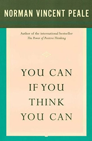 Buy You Can If You Think You Can [Paperback] [Aug 26, 1987] Peale, Dr. Norman Vincent online for USD 15.93 at alldesineeds