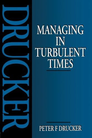 Buy Managing in Turbulent Times [Paperback] [Jan 01, 1994] PETER F. DRUCKER online for USD 25.82 at alldesineeds