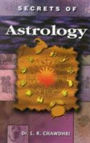 Buy Secrets of Astrology [Jan 01, 2011] Chawdhri, Dr. L. R. online for USD 15.8 at alldesineeds