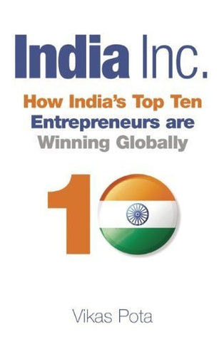 Buy India Inc.: How India's Top Ten Entrepreneurs are Winning Globally [Hardcover online for USD 26.37 at alldesineeds