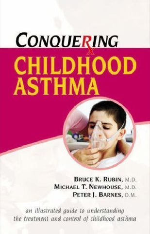 Buy Conquering Childhood Asthma [Jul 30, 2008] Barnes, Peter J. and Rubin, Bruce K. online for USD 11.54 at alldesineeds