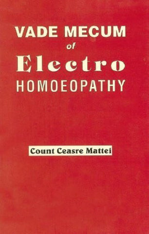 Buy Vade Mecum of Electro Homoeopathy [Paperback] [Jun 30, 2002] Mattei, C. C. online for USD 7.38 at alldesineeds