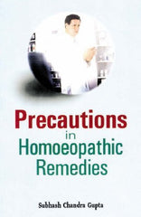 Buy Precautions in Homoeopathic Remedies [Paperback] [Jun 30, 2005] Gupta, Subhash online for USD 31.98 at alldesineeds