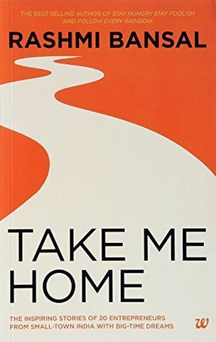 Buy Take Me Home : The Inspiring Stories of 20 Entrepreneurs from Small - Town online for USD 22.03 at alldesineeds