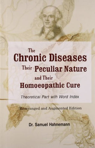 Buy Chronic Diseases, Their Particular Nature & Their Homoeopathic Cure [Paperback online for USD 15.26 at alldesineeds