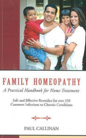 Buy Family Homeopathy [Apr 01, 2010] Paul Callinan online for USD 15.32 at alldesineeds