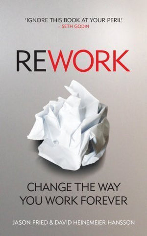 Buy Rework: Change The Way You Work Forever [Mar 01, 2010] Jason Fried and David online for USD 22.18 at alldesineeds