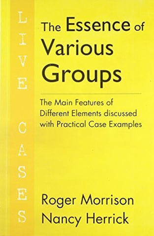 Buy The Essence of Various Groups [Mar 01, 2010] Roger Morrison online for USD 17.22 at alldesineeds
