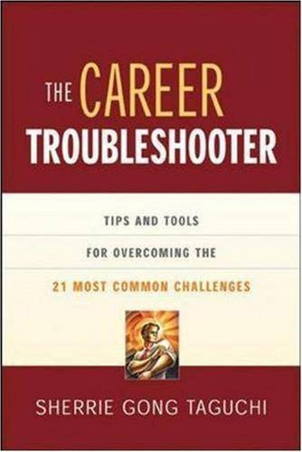 Buy The Career Troubleshooter: Tips and Tools for Overcoming the 21 Most Common online for USD 24.12 at alldesineeds