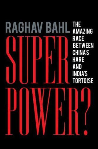 Buy Superpower?: The Amazing Race Between China's Hare and India's Tortoise [Hardcover online for USD 25.49 at alldesineeds