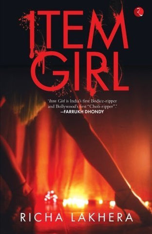 Buy Item Girl [Dec 01, 2014] Lakhera, Richa online for USD 15.94 at alldesineeds