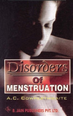 Buy Disorders of Menstruation [Paperback] [Jun 30, 2002] Cowperthwaite, C. online for USD 8.36 at alldesineeds