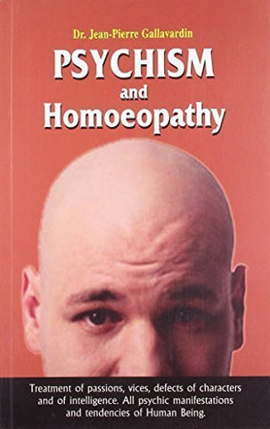 Buy Psychism and Homoeopathy [Paperback] [Jan 13, 1997] Gallavardin J. online for USD 14.34 at alldesineeds