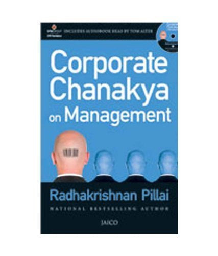 Buy Corporate Chanakya on Management [Mar 19, 2012] Pillai, Radhakrishnan online for USD 17.1 at alldesineeds