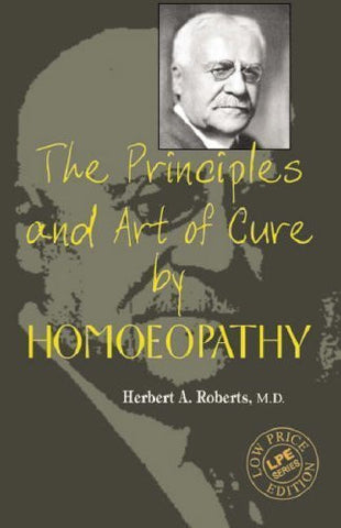 Buy The Principles and Art of Cure by Homeopathy (A Modern Textbook with Word Index online for USD 14.28 at alldesineeds