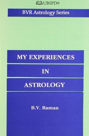 Buy My Experiences in Astrology [Paperback] [Jun 01, 1992] Raman, B. V. online for USD 16.67 at alldesineeds