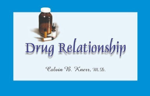 Buy Drug Relationships [Paperback] [Jun 30, 2001] Knerr, Calvin B. online for USD 8.4 at alldesineeds