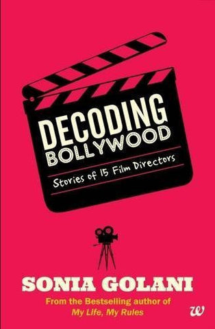 Buy Decoding Bollywood [Paperback] [Sep 20, 2014] Golani, Sonia and Golani Sonia online for USD 14.46 at alldesineeds