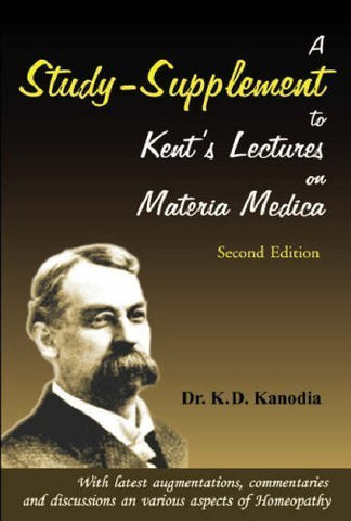 Buy A Study Supplement to Kent's Lectures on Materia Medica [Paperback] [Jun 30, online for USD 7.86 at alldesineeds