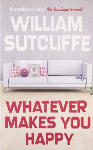 Buy Whatever Makes You Happy [Paperback] [Jun 03, 2008] Sutcliffe, William online for USD 23.33 at alldesineeds