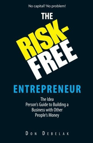 Buy The Risk-Free Entrepreneur: The Idea Person's Guide to Building a Business online for USD 24.32 at alldesineeds