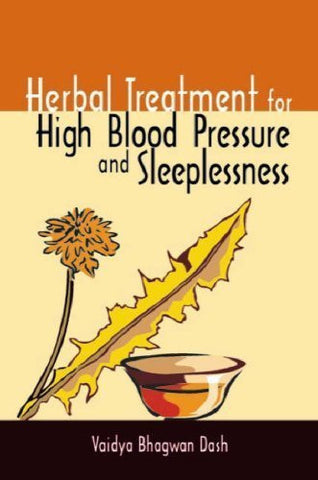 Buy Herbal Treatment for High Blood Pressure & Sleeplessness (Herbal Cure) [Paperback online for USD 8.8 at alldesineeds