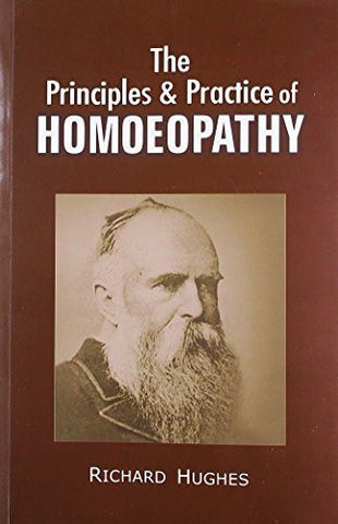 Buy The Principles & Practice of Homoeopathy [May 01, 2012] Hughes, Richard online for USD 37.8 at alldesineeds