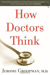 Buy How Doctors Think [Paperback] [Mar 01, 2008] Groopman, Jerome online for USD 29.13 at alldesineeds
