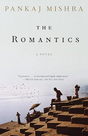 Buy The Romantics: A Novel [Paperback] [Feb 20, 2001] Mishra, Pankaj online for USD 18.87 at alldesineeds