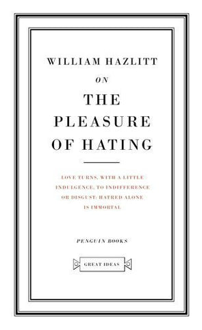 Buy Great Ideas On the Pleasure of Hating [Mass Market Paperback] [Feb 01, 2005] online for USD 14.34 at alldesineeds