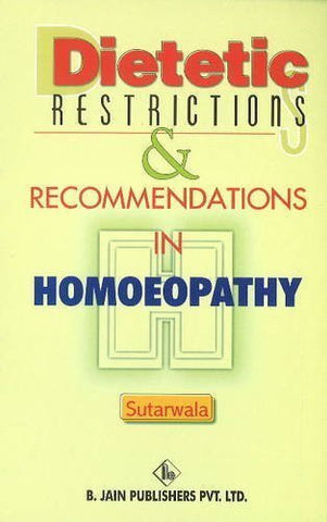 Buy Dietetic Restrictions & Recommendations in Homoeopathy [Dec 01, 2002] Sutarwala online for USD 8.36 at alldesineeds