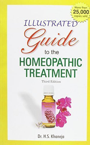 Buy Illustrated Guide to the Homeopathic Treatment - 3rd Ed. [Sep 01, 2008] Harbans online for USD 30.4 at alldesineeds