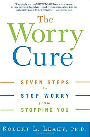 Buy The Worry Cure: Seven Steps to Stop Worry from Stopping You [Paperback] [Oct online for USD 29.62 at alldesineeds