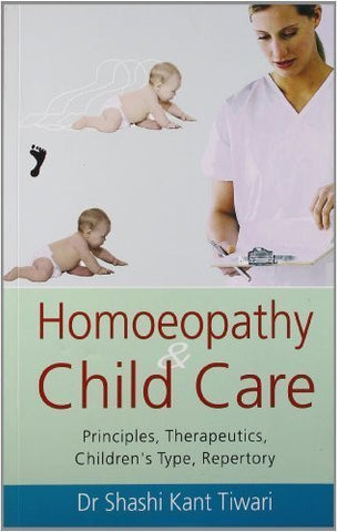 Buy Homoeopathy & Child Care: Principles, Therapeutics, Children's Type, Repertory online for USD 15.26 at alldesineeds