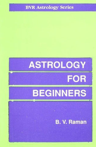 Buy Astrology For Beginners [Paperback] [Jan 31, 1997] Raman, Bangalore Venkata online for USD 14.03 at alldesineeds