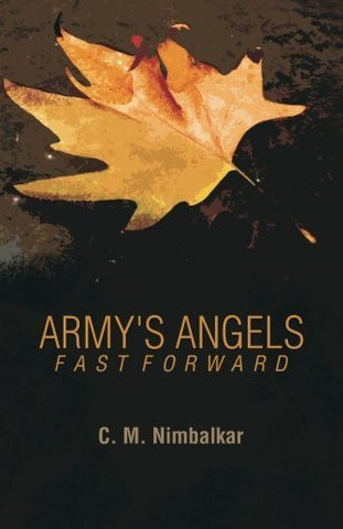 Buy Army's Angels-Fast Forward [Paperback] [Feb 14, 2014] Nimbalkar, C M online for USD 14.89 at alldesineeds