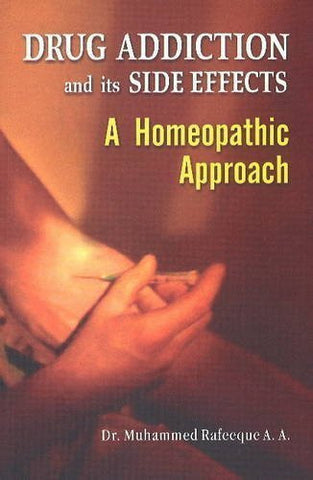 Buy Drug Addiction & its Side Effects: A Homeopathic Approach [Jan 01, 2013] online for USD 8.4 at alldesineeds