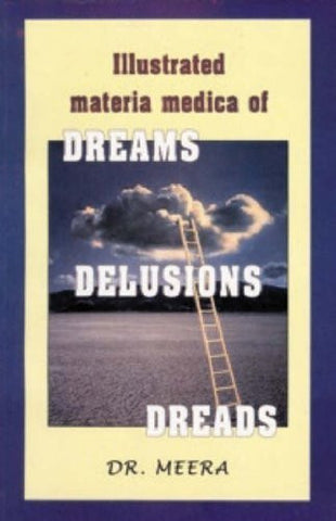 Buy Illustrated Materia Medica of Dreams, Delusions, Dreads [Paperback] [Jun 30, online for USD 26.48 at alldesineeds