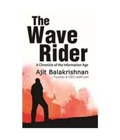 Buy The Wave Rider: A Chronicle of the Information Age [Jun 21, 2012] Balakrishnan online for USD 23.14 at alldesineeds