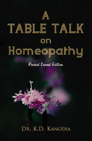 Buy A Table Talk on Homeopathy [Paperback] [Jun 30, 2007] Kanodia, K. D. online for USD 8.36 at alldesineeds